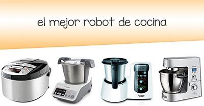 Cu l es el mejor robot de cocina agosto 2018 - Cual es el mejor robot de cocina ...